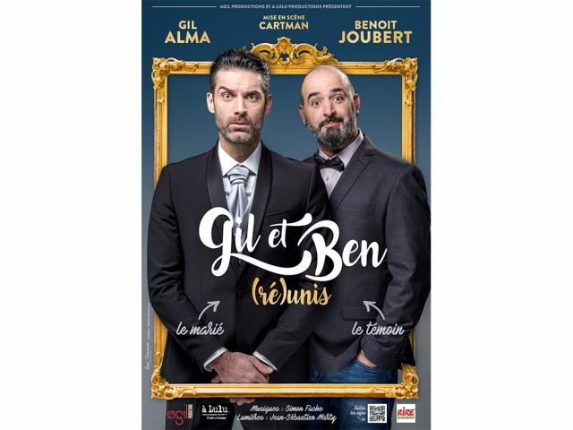 Spectacle - Gil et Ben (ré)unis
